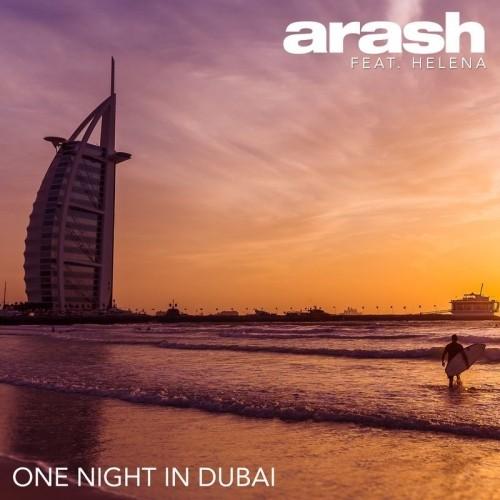 دانلود آهنگ جدید آرش و هلنا بنام یک شب در دبی
