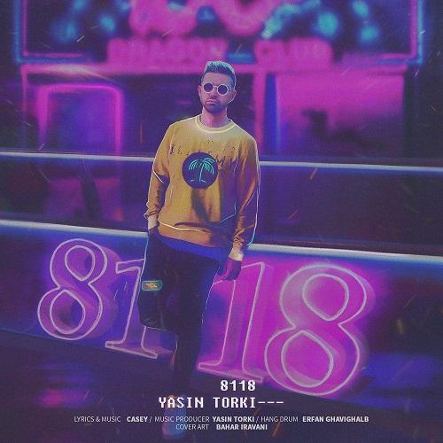 دانلود آهنگ جدید یاسین ترکی بنام 8118