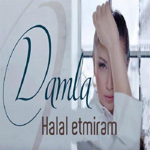 Damla - Halal Etmirem