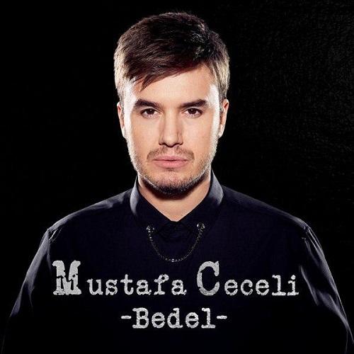 دانلود آهنگ جدید Mustafa Ceceli به نام Bedel