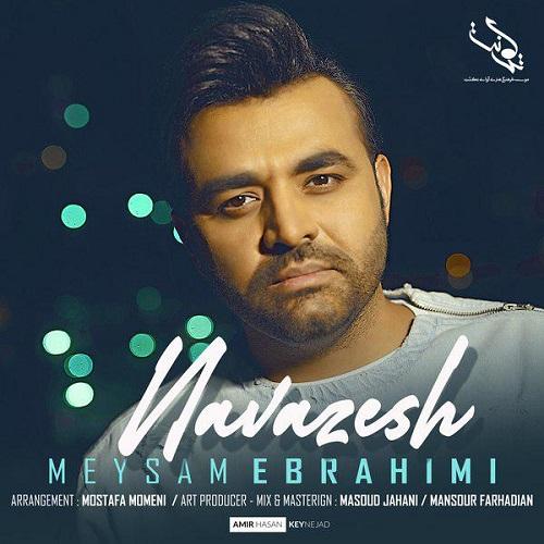 آهنگ جدید میثم ابراهیمی - نوازش