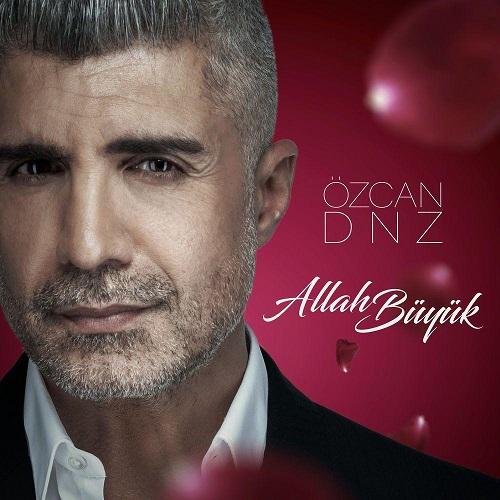 Ozcan Deniz - Allah Buyuk