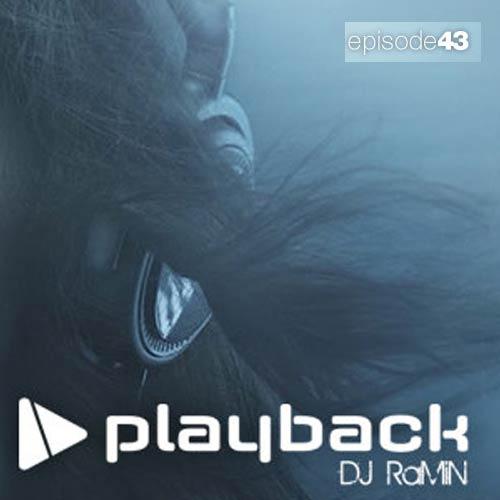 دانلود پادکست جدید Dj Ramin بنام Playback 43