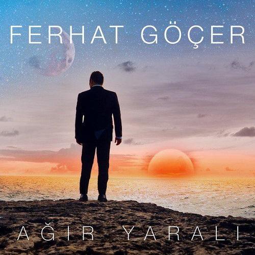 Ferhat Gocer - Agir Yarali