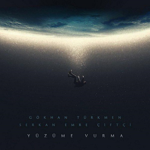 Gokhan Turkmen - Yuzume Vurma