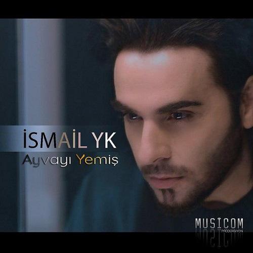 Ismail YK - Ayvayi Yemis