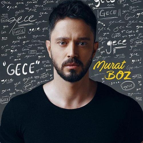 Murat Boz - Gece