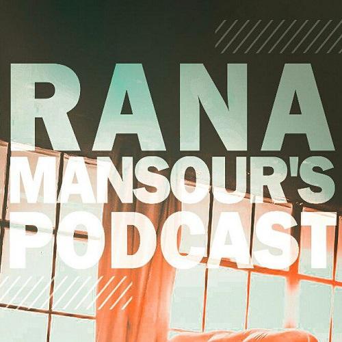 پادکست جدید رعنا منصور - بهترین ها