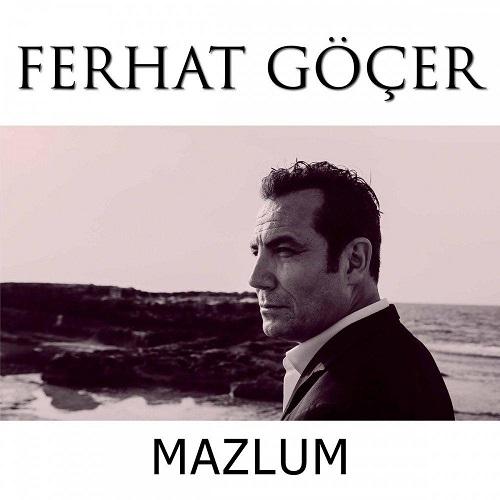 Ferhat Gocer - Mazlum