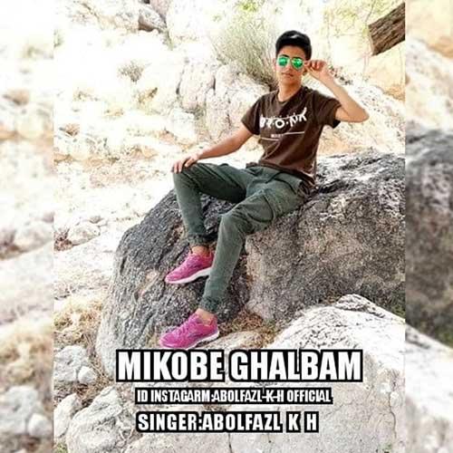 Abolfazl-K-H-Mikobe-Ghalbam